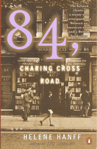 84, Charing Cross Road by Helene Hanff. Day 4 of 31 Days of Great Nonfiction Books / Great Nonfiction Reads by The Deliberate Reader
