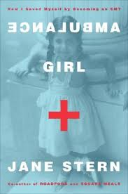Ambulance Girl by Jane Stern Day 29 of 31 Days of Great Nonfiction Books to Read / Great Nonfiction Reads