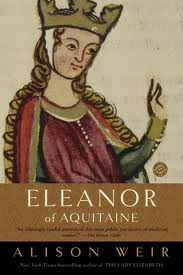 Eleanor of Aquitaine: A Life by Alison Weir. Day 15 of 31 Days of Great Nonfiction Books / Great Nonfiction Reads by The Deliberate Reader