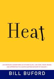 Heat: An Amateur's Adventures ... by Bill Buford. Day 9 of 31 Days of Great Nonfiction Books / Great Nonfiction Reads by The Deliberate Reader