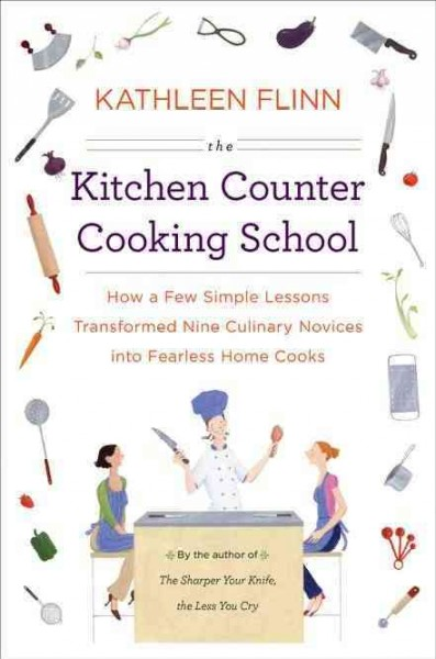 Nonfiction book review of The Kitchen Counter Cooking School by Kathleen Flinn