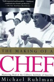 The Making of a Chef: Mastering Heat at the Culinary Institute of America by Michael Ruhlman. Day 12 of 31 Days of Great Nonfiction Books / Great Nonfiction Reads