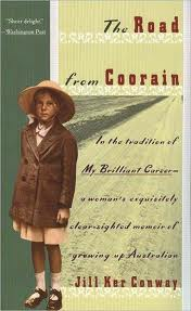 The Road from Coorain by Jill Ker Conway. Day 5 of 31 Days of Great Nonfiction Books / Great Nonfiction Reads by The Deliberate Reader