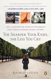 The Sharper Your Knife, the Less You Cry by Kathleen Flinn. Day 19 of 31 Days of Great Nonfiction Books / Great Nonfiction Reads by The Deliberate Reader