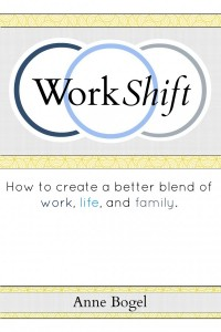 Book Review WorkShift by Anne Bogel
