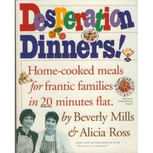 Desperation Dinners