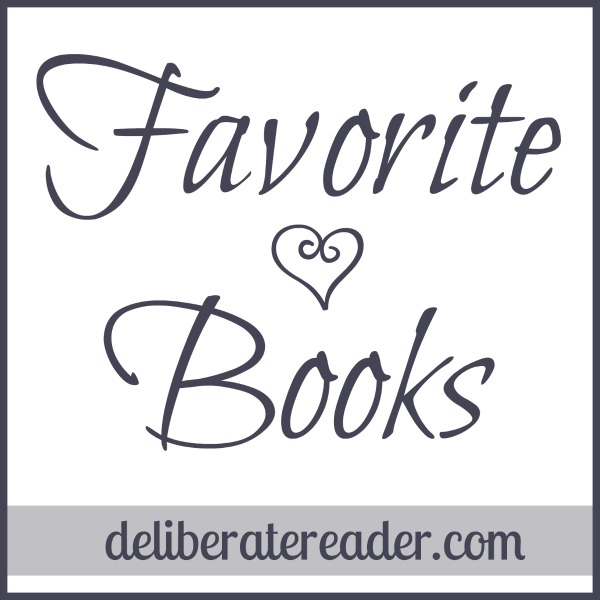 Favorite Books by The Deliberate Reader