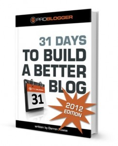 Planning for 2013: Starting/Improving a Blog: 31 Days to Build a Better Blog