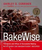 Favorite Cookbooks - BakeWise: The Hows and Whys of Successful Baking with Over 200 Magnificent Recipes