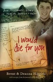 Favorite Books of Hope and Redemption: I Would Die for You: One Student's Story of Passion, Service and Faith