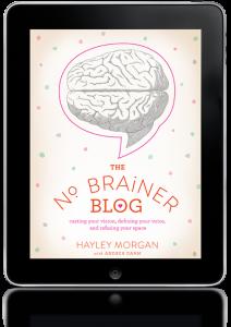 Planning for 2013: Starting/Improving a Blog: No Brainer Blog