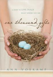 Favorite Books of Hope and Redemption: One Thousand Gifts: A Dare to Live Fully Right Where You Are