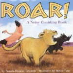 Roar a Noisy Counting Book
