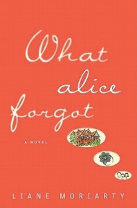 Liane Moriarty's What Alice Forgot | book review by @SheilaRCraig