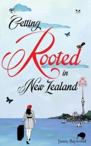 Getting Rooted in New Zealand