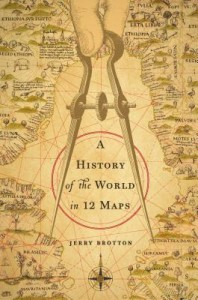 Looking Forward to Reading in 2014: A History of the World in Twelve Maps