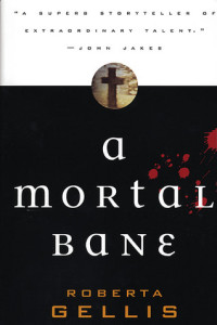 A Mortal Bane by Roberta Gellis; book 1 in the Magdalene la Bâtarde series
