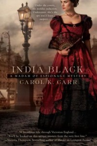 India Black (A Madam of Espionage Mystery) by Carol K. Carr