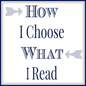How I Choose What To Read