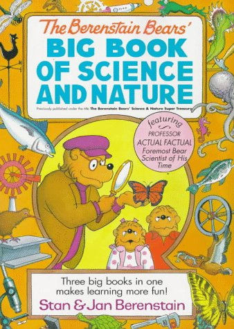 Berenstain Bear's Big Book of Science and Nature