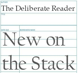 The Deliberate Reader