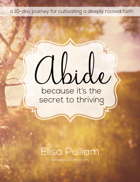 Abide Because It's the Secret to Thriving