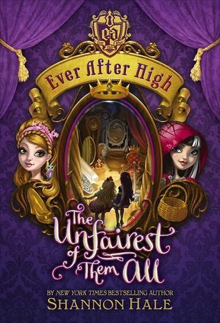 Ever After High Unfairest of Them All