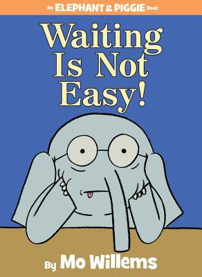 Waiting is Easy