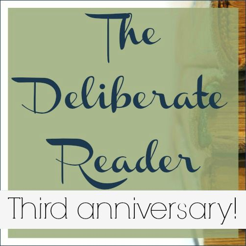 The Deliberate Reader 3rd Anniversary