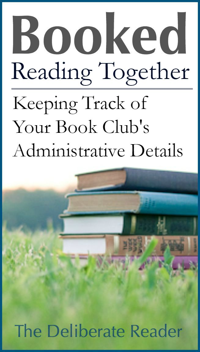 Booked {Reading Together} | Book Club Administrative Details for Meeting Success