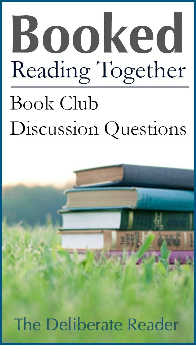 Booked {Reading Together} | Book Club Discussion Questions