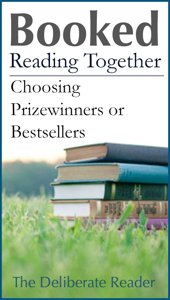 Booked {Reading Together} | Choosing Prizewinners or Bestsellers