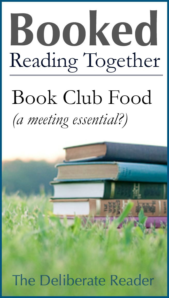 Booked {Reading Together} | Book Club Food