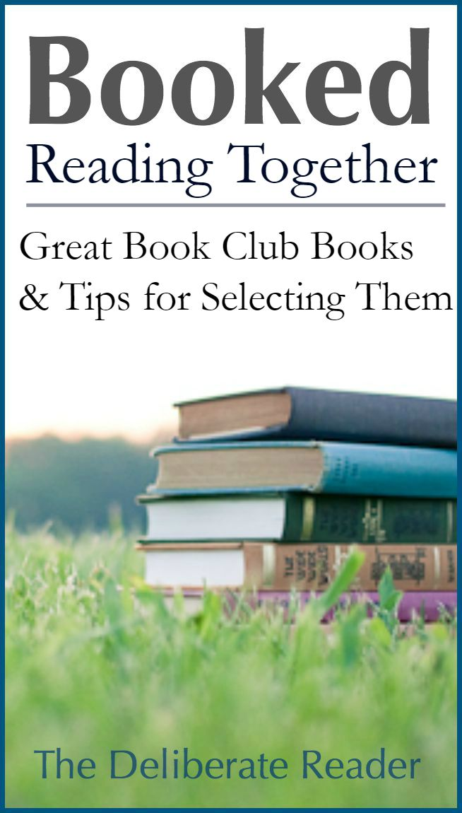 Booked {Reading Together} | Great Book Club Books and Selection Tips
