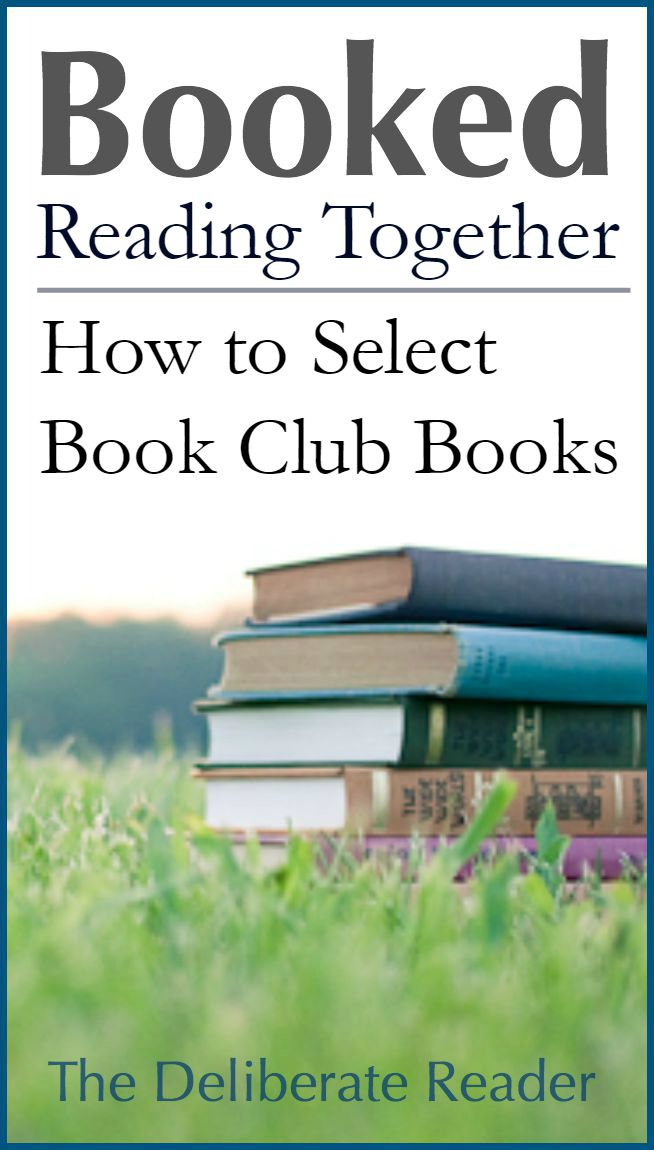 Booked {Reading Together} | Selecting Great Discussion Books / How to Select Book Club Books