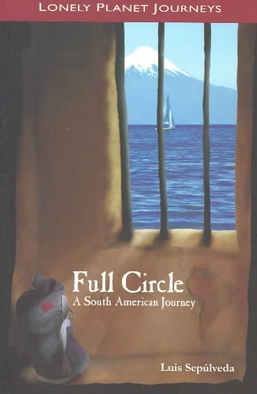 Full Circle a South American Journey