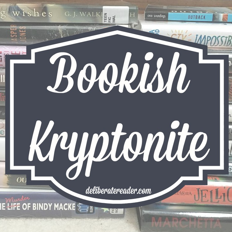 bookish kryptonite