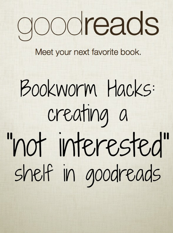 bookworm-hacks-not-interested-shelf