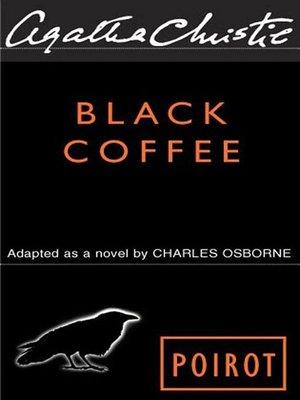 Agatha Christie's Black Coffee - a Hercule Poirot mystery