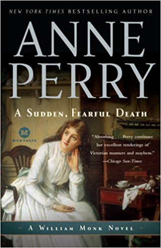 A Sudden Fearful Death by Anne Perry