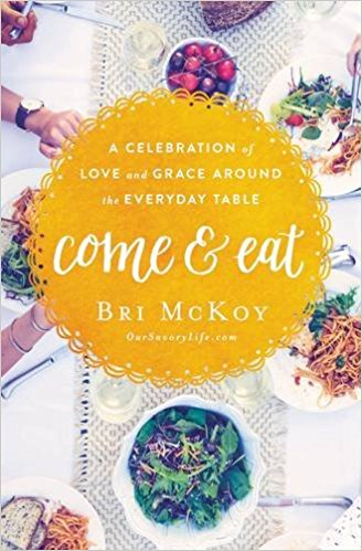 Come & Eat: A Celebration of Love and Grace Around the Everyday Table cover