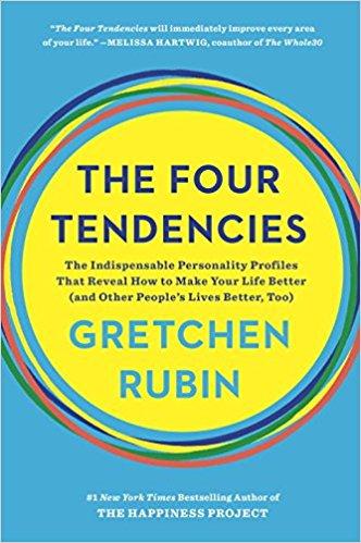Cover of The Four Tendencies: The Indispensable Personality Profiles That Reveal How to Make Your Life Better (and Other People's Lives Better, Too) by Gretchen Rubin