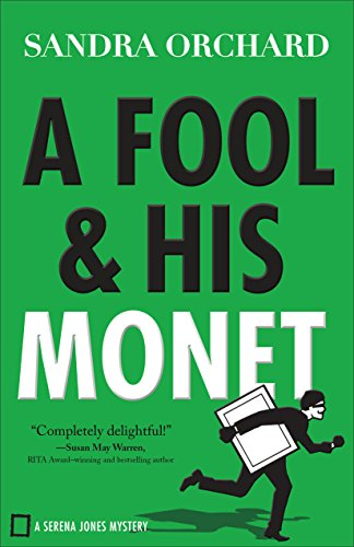 Cover of A Fool & His Monet by Sandra Orchard