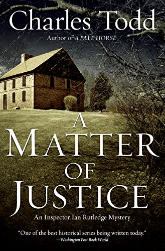 Cover of A Matter of Justice by Charles Todd