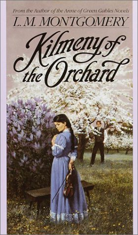 Cover of Kilmeny of the Orchard by L. M. Montgomery