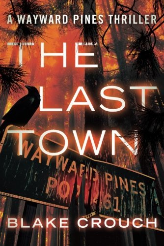 Cover of The Last Town by Blake Crouch