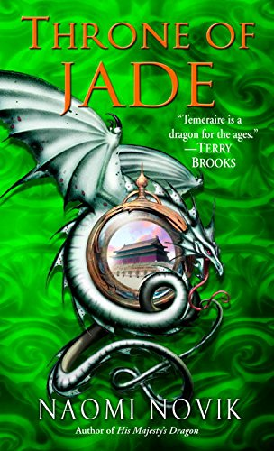 Cover of Throne of Jade by Naomi Novik