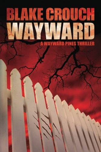 Cover of Wayward by Blake Crouch