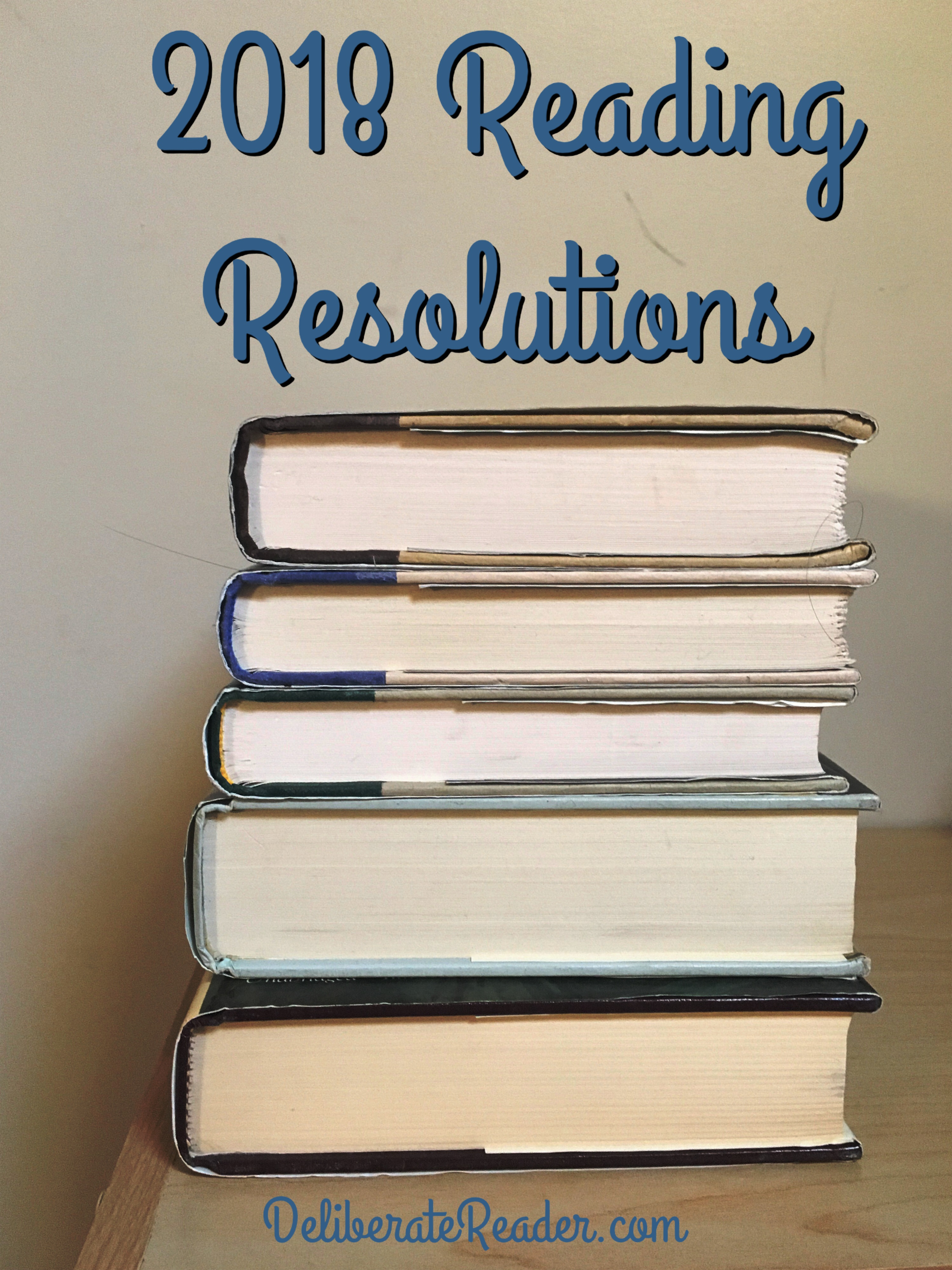 2018 Reading Resolutions and Goals