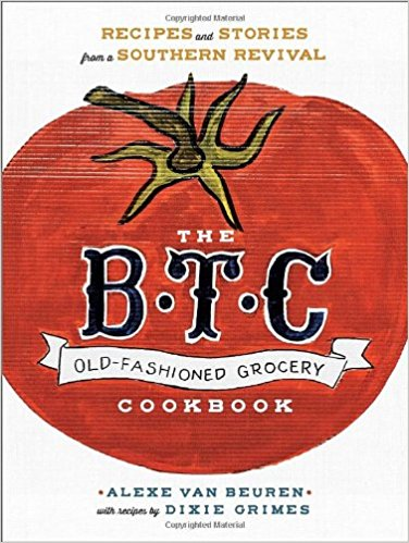 The B.T.C. Old-Fashioned Grocery Cookbook cover